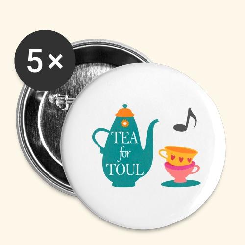 Tea for Toul - Lot de 5 grands badges (56 mm)