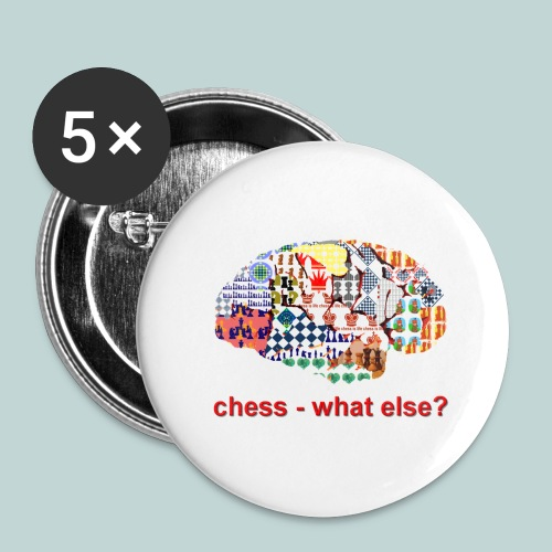 chess_what_else - Buttons groß 56 mm (5er Pack)