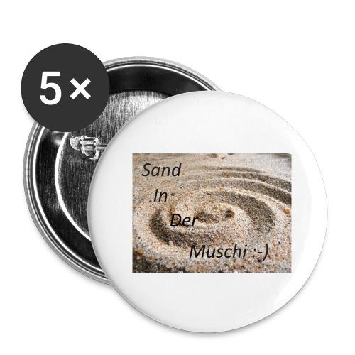 Sand in der Muschi - Buttons groß 56 mm (5er Pack)