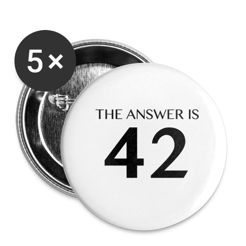 The Answer is 42 Black - Buttons large 2.2''/56 mm(5-pack)