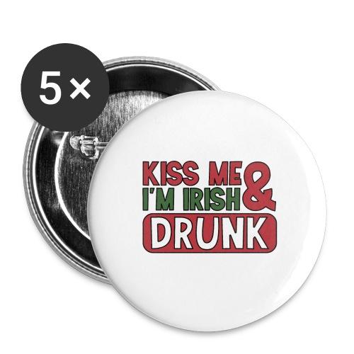 Kiss Me I'm Irish & Drunk - Party Irisch Bier - Buttons groß 56 mm (5er Pack)