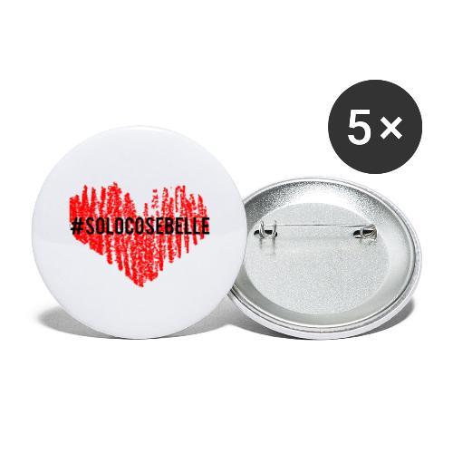 #solocosebelle - Confezione da 5 spille grandi (56 mm)
