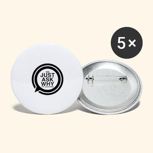 WE JUST ASK WHY - The Vegan Mind - Buttons large 2.2''/56 mm(5-pack)