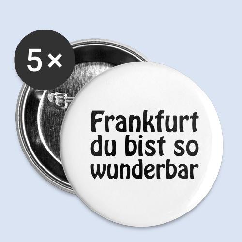 FRANKFURT Du bist so - Buttons groß 56 mm (5er Pack)