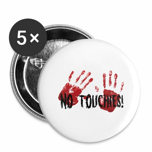 No Touchies 2 Bloody Hands Behind Black Text - Buttons large 2.2''/56 mm (5-pack)