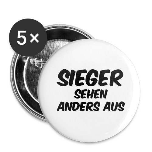 Sieger sehen anders aus - Buttons groß 56 mm (5er Pack)