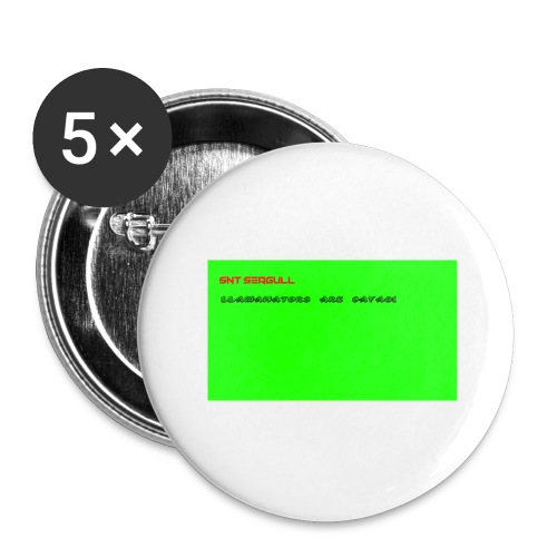 LLAMANATORS = SAVAGE - Buttons large 2.2''/56 mm (5-pack)