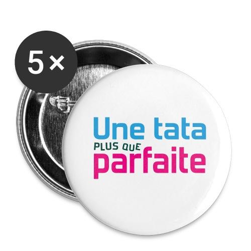 Tata plus que parfaite - Lot de 5 grands badges (56 mm)