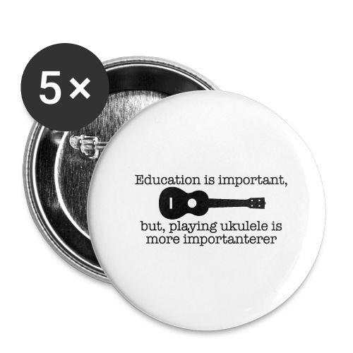 Important Ukulele - Buttons large 2.2''/56 mm(5-pack)