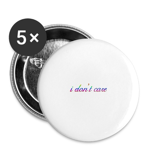 I DO NOT CARE - Buttons large 2.2''/56 mm(5-pack)