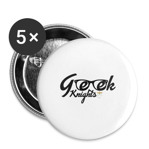 T-shirt-Geek-Knights - Buttons large 2.2''/56 mm(5-pack)