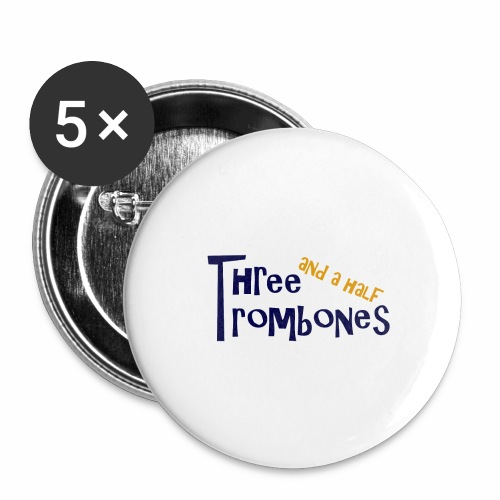 Three and a half Trombones Logo - Buttons groß 56 mm (5er Pack)