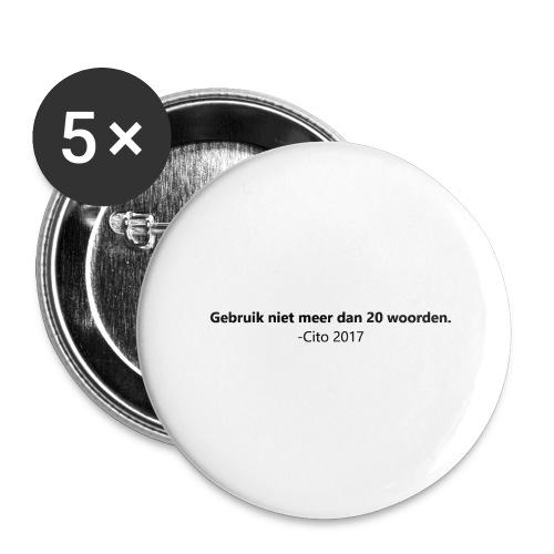 Gebruik niet meer dan 20 woorden - Buttons groot 56 mm (5-pack)