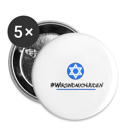 Wir sind auch Juden II - Buttons groß 56 mm (5er Pack)