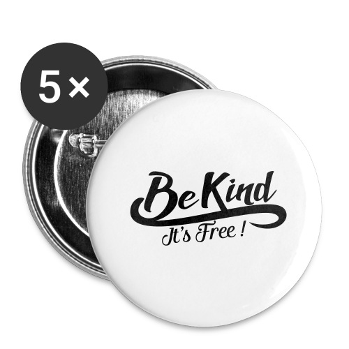 be kind it's free - Buttons large 2.2''/56 mm (5-pack)