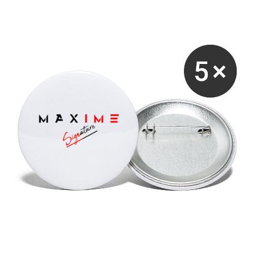 maxime signature - Lot de 5 grands badges (56 mm)