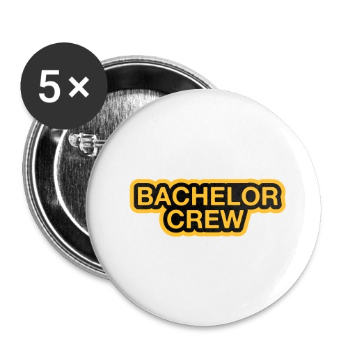 Bachelor Crew - Bachelor T-Shirt - Bräutigam Shirt - Buttons groß 56 mm (5er Pack)