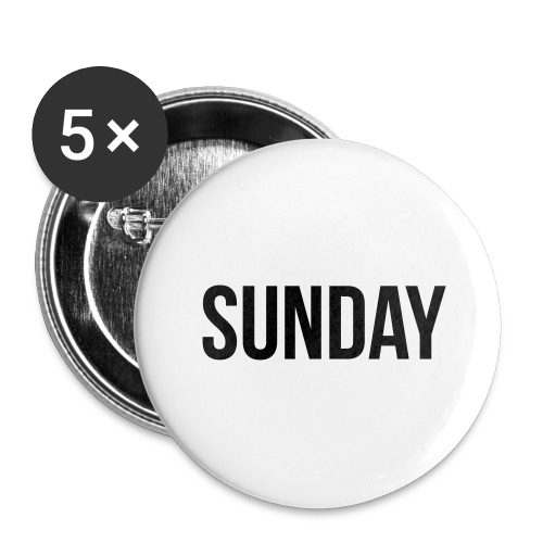 Sunday - Buttons large 2.2''/56 mm(5-pack)
