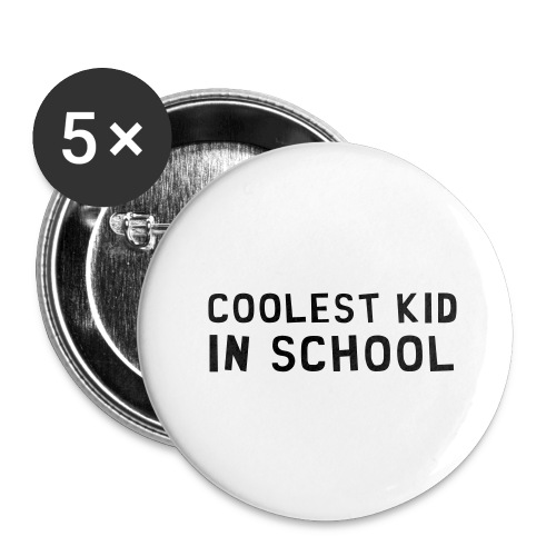 Coolest Kid In School - Buttons groß 56 mm (5er Pack)