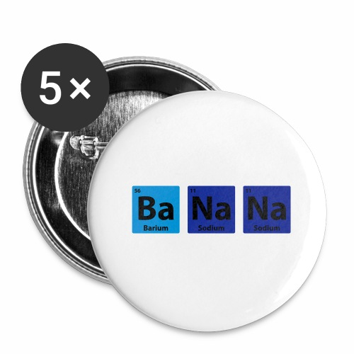 Periodic Table: BaNaNa - Buttons large 2.2''/56 mm(5-pack)