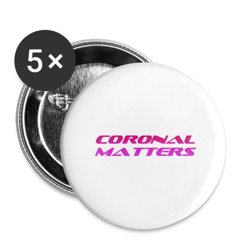 Coronal Matters logo - Rintamerkit isot 56 mm (5kpl pakkauksessa)