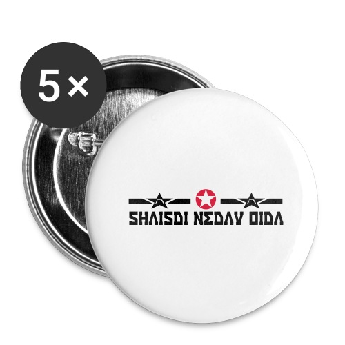 scheiss di net an - Buttons groß 56 mm (5er Pack)