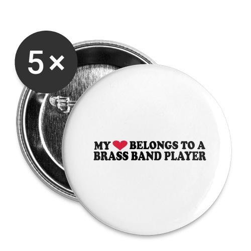 MY HEART BELONGS TO A BRASS BAND PLAYER - Stor pin 56 mm (5-er pakke)
