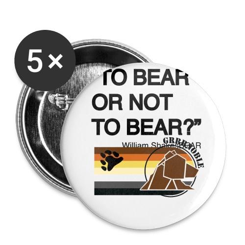 grrr_shakesbearTo bear or not to bear - Lot de 5 grands badges (56 mm)