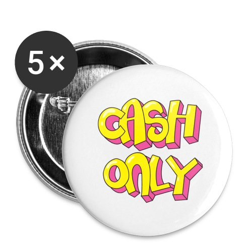Cash only - Buttons groot 56 mm (5-pack)