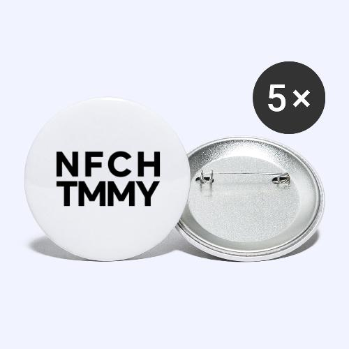 Einfach Tommy / NFCHTMMY / Black Font - Buttons groß 56 mm (5er Pack)
