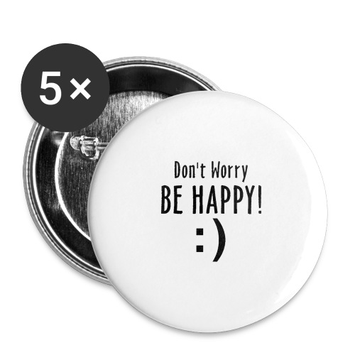 Don't Worry be Happy! - Confezione da 5 spille grandi (56 mm)