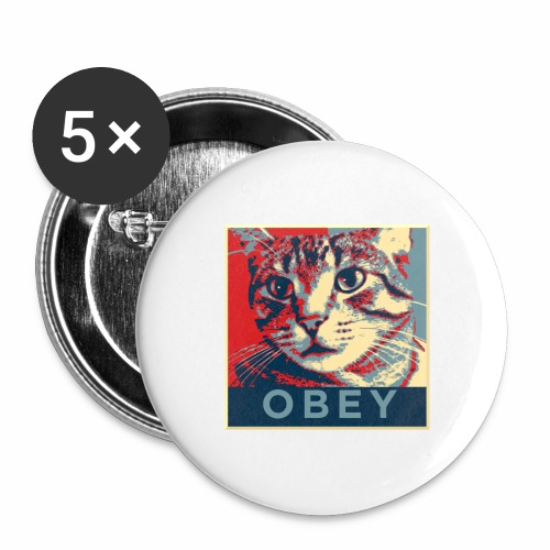 Obey the Cat! - Buttons groß 56 mm (5er Pack)