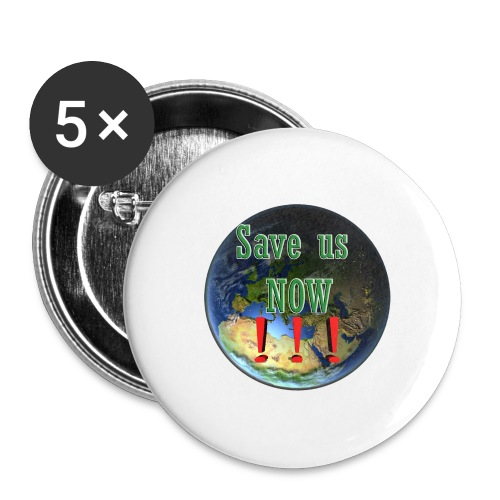 save us earth friday for future - Buttons large 2.2''/56 mm (5-pack)