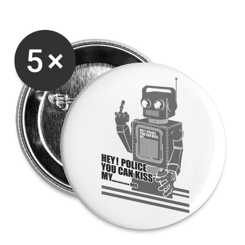 hey police you can kiss my - Buttons/Badges stor, 56 mm (5-pack)