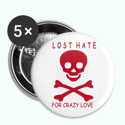 LOST HATE - Buttons groß 56 mm (5er Pack)