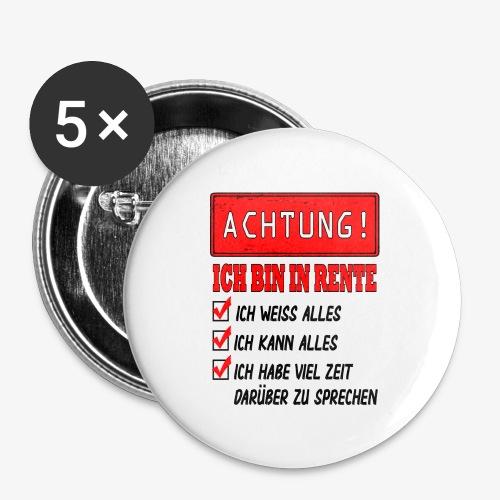 Achtung ich bin in Rente - Buttons groß 56 mm (5er Pack)