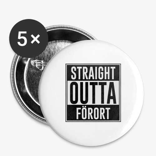 Straight Outta Förort - Stora knappar 56 mm (5-pack)