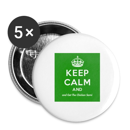 Keep Calm and Get The Chicken Sarni - Green - Buttons large 2.2''/56 mm (5-pack)