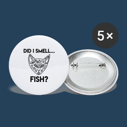 Did I smell fish? / Rieche ich hier Fisch? - Buttons groß 56 mm (5er Pack)
