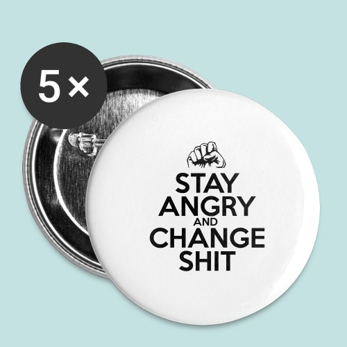 Stay Angry - Buttons large 2.2''/56 mm (5-pack)