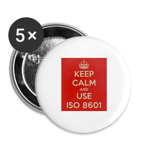 keep calm and use iso 8601 - Stor pin 56 mm (5-er pakke)