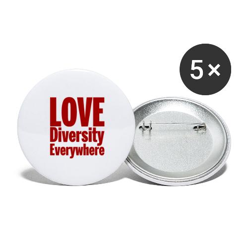 Love, diversity, Everywhere- red text - Buttons large 2.2''/56 mm(5-pack)