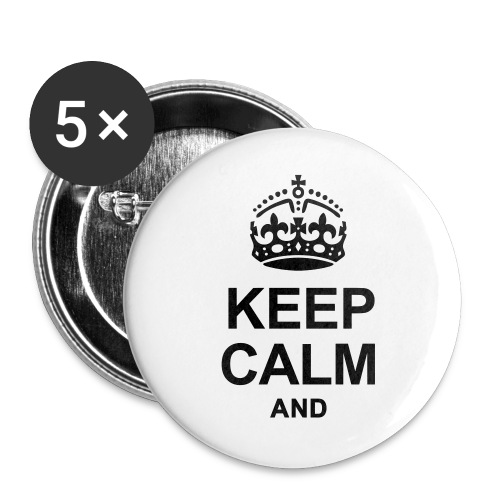 KEEP CALM - Buttons large 2.2''/56 mm(5-pack)