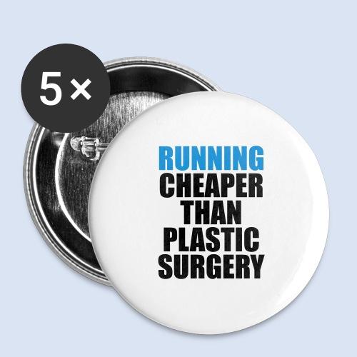 Running is cheaper than - Buttons groß 56 mm (5er Pack)