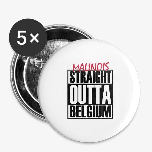 Straight Outta Belgium - Buttons groß 56 mm (5er Pack)