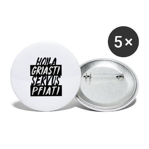 Hoil Griasti   Uni Sex Hoodie - Buttons groß 56 mm (5er Pack)