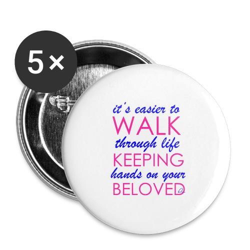 it's easier to walk through life... - Rintamerkit isot 56 mm (5kpl pakkauksessa)