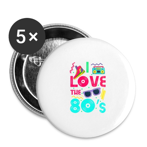 I love the 80s - cool and crazy - Buttons groß 56 mm (5er Pack)