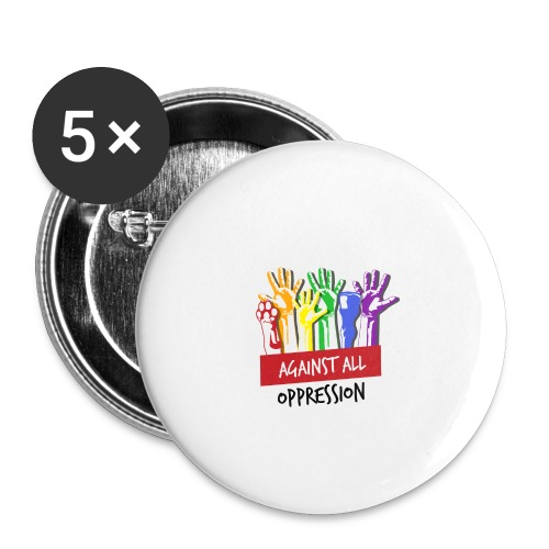 Against All Oppression - Buttons groot 56 mm (5-pack)