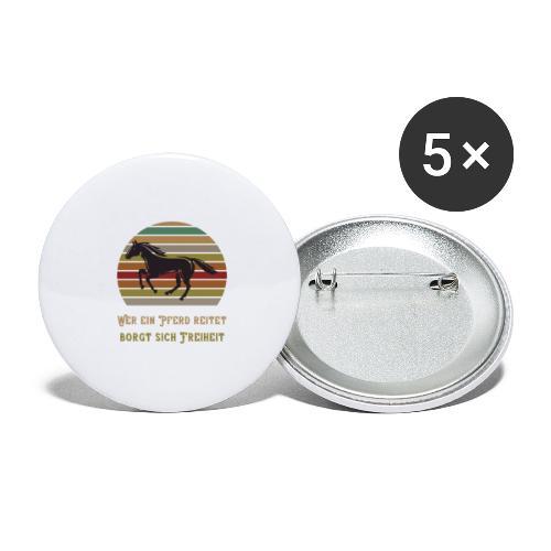 Wer ein Pferd reitet borgt sich Freiheit | Spruch - Buttons groß 56 mm (5er Pack)